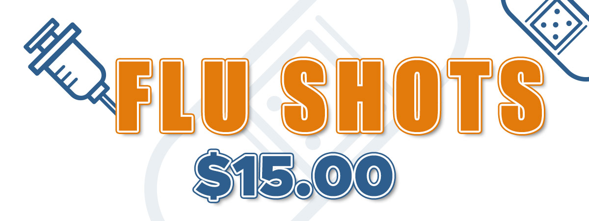 Flu Shots - $35 while supplies last